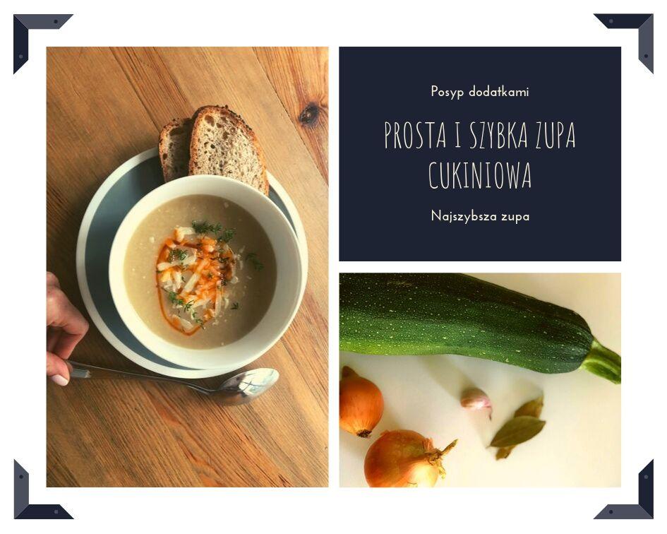 Prosta i szybka zupa cukiniowa